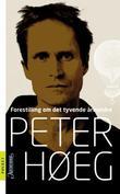 """""""Forestilling om det tyvende århundre"""" av Peter Høeg"""