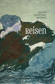 """""""Reisen"""" av Solfrid Lorentzsen Mathisen"""