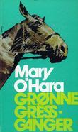 """""""Grønne gressganger"""" av Mary O'Hara"""