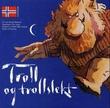 """""""Troll og trollslekt"""" av Jan Bergh Eriksen"""