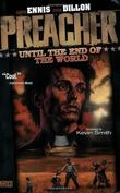 """Preacher Vol. 2 Until the End of the World"" av Garth Ennis"