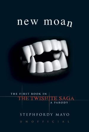 """New Moan - The Twishite Saga - A Twilight Parody (Twishite Saga 1)"" av Stephfordy Mayo"