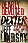 """Dearly devoted Dexter"" av Jeff Lindsay"