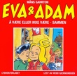 """""""Eva og Adam - å være eller ikke være - sammen"""" av Måns Gahrton"""