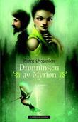 """""""Dronningen av Myrion"""" av Bjørg Øygarden"""