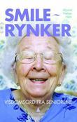 """""""Smilerynker - visdomsord fra seniorene"""" av Øyvind N. Nøhr"""