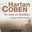 """""""En venn av familien"""" av Harlan Coben"""