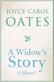 """""""A widow's story - a memoir"""" av Joyce Carol Oates"""