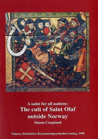 """A saint for all nations - the cult of Saint Olaf outside Norway"" av Simon Coupland"