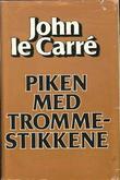 """""""Piken med trommestikkene"""" av John Le Carré"""