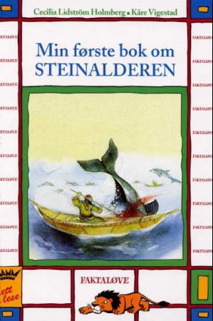 """""""Min første bok om steinalderen"""" av Cecilia Lidström Holmberg"""