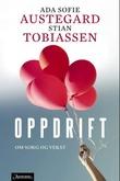 """""""Oppdrift - om sorg og vekst"""" av Ada Sofie Austegard"""