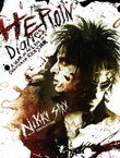 """The heroin diaries - a year in the life of a shattered rock star"" av Nikki Sixx"
