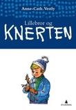 """""""Lillebror og Knerten"""" av Anne-Cath. Vestly"""
