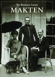 """""""Makten - Haakon & Maud IV"""" av Tor Bomann-Larsen"""