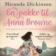 """""""En pakke til Anna Browne"""" av Miranda Dickinson"""