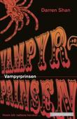 """""""Vampyrprinsen"""" av Darren Shan"""