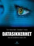 """""""Datasikkerhet ikke bli svindlerens neste offer"""" av Tom Heine Nätt"""
