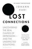 """Lost connections - why you're depressed and how to find hope"" av Johann Hari"