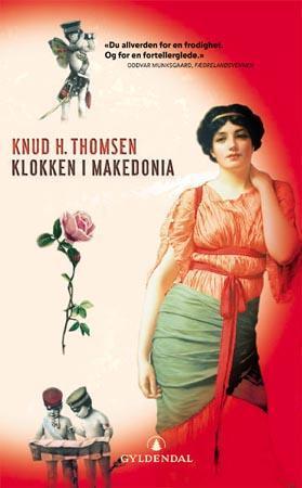 """""""Klokken i Makedonia"""" av Knud H. Thomsen"""