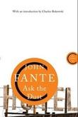 """""""Ask the dust"""" av John Fante"""