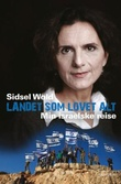 """""""Landet som lovet alt - min israelske reise"""" av Sidsel Wold"""