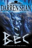 """Bec - Screams in the Dark... (The Demonata)"" av Darren Shan"