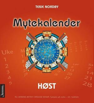 """""""Mytekalender - høst"""" av Terje Nordby"""