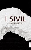 """I sivil"" av Amalie Smith"