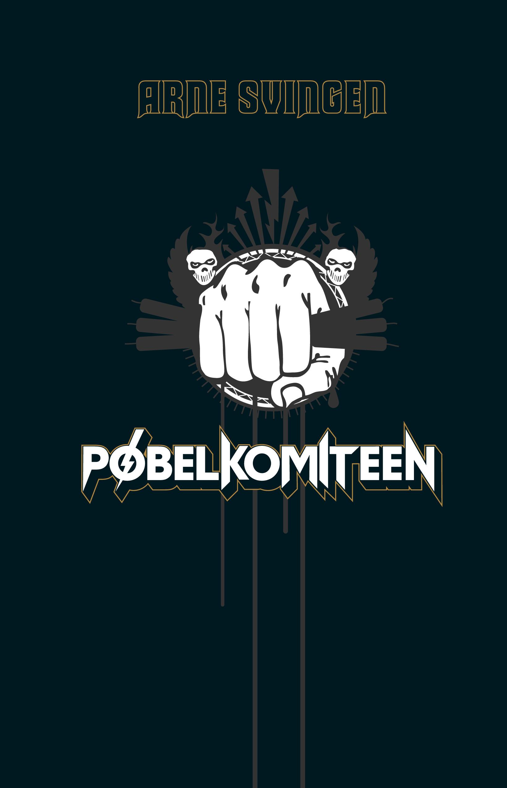 """""""Pøbelkomiteen - roman"""" av Arne Svingen"""
