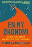 """""""En ny økonomi hvordan månelandingen inspirerer til å endre kapitalismen"""" av Mariana Mazzucato"""