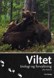 """""""Viltet - biologi og forvaltning"""" av Olav Hjeljord"""