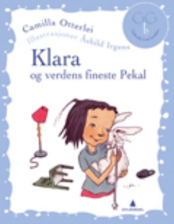 """""""Klara og verdens fineste Pekal"""" av Camilla Dahle Otterlei"""