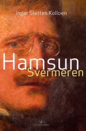"""""""Hamsun - svermeren"""" av Ingar Sletten Kolloen"""