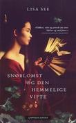 """""""Snøblomst og den hemmelige vifte"""" av Lisa See"""