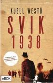 """""""Svik 1938"""" av Kjell Westö"""
