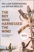 """The boy who harnessed the wind"" av William Kamkwamba"