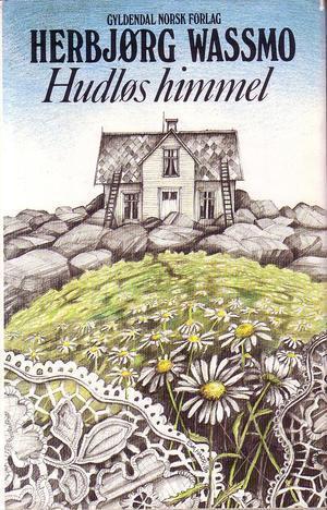 """""""Hudløs himmel - roman"""" av Herbjørg Wassmo"""