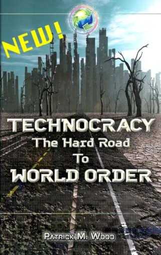 """Technocracy - The Hard Road to World Order"" av Patrick M Wood"