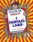 """Hvor er Willy? - i fantasiland"" av Martin Handford"