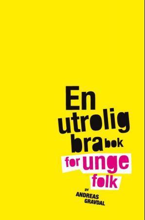 """""""En utrolig bra bok for unge folk"""" av Andreas Gravdal"""
