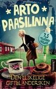 """""""Den elskelige giftblandersken"""" av Arto Paasilinna"""