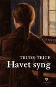 """""""Havet syng roman"""" av Trude Teige"""