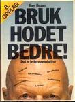 """""""Bruk hodet bedre!"""" av Tony Buzan"""