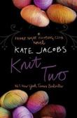 """""""Knit two"""" av Kate Jacobs"""