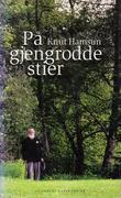 """""""På gjengrodde stier"""" av Knut Hamsun"""