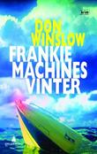 """Frankie Machines vinter"" av Don Winslow"