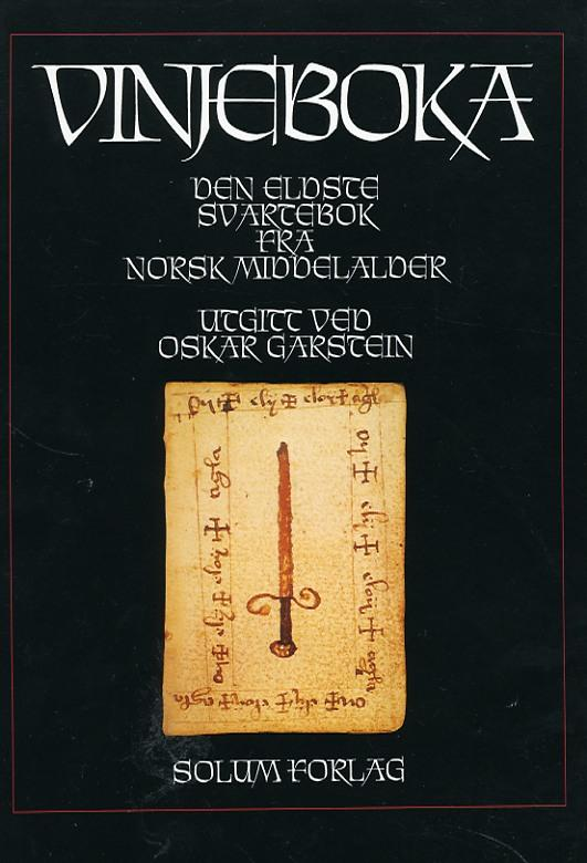 """""""Vinjeboka - den eldste svartebok fra norsk middelalder"""" av Oskar Garstein"""