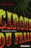 """""""Skrekkens sirkus"""" av Darren Shan"""