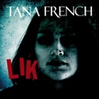 """Lik"" av Tana French"